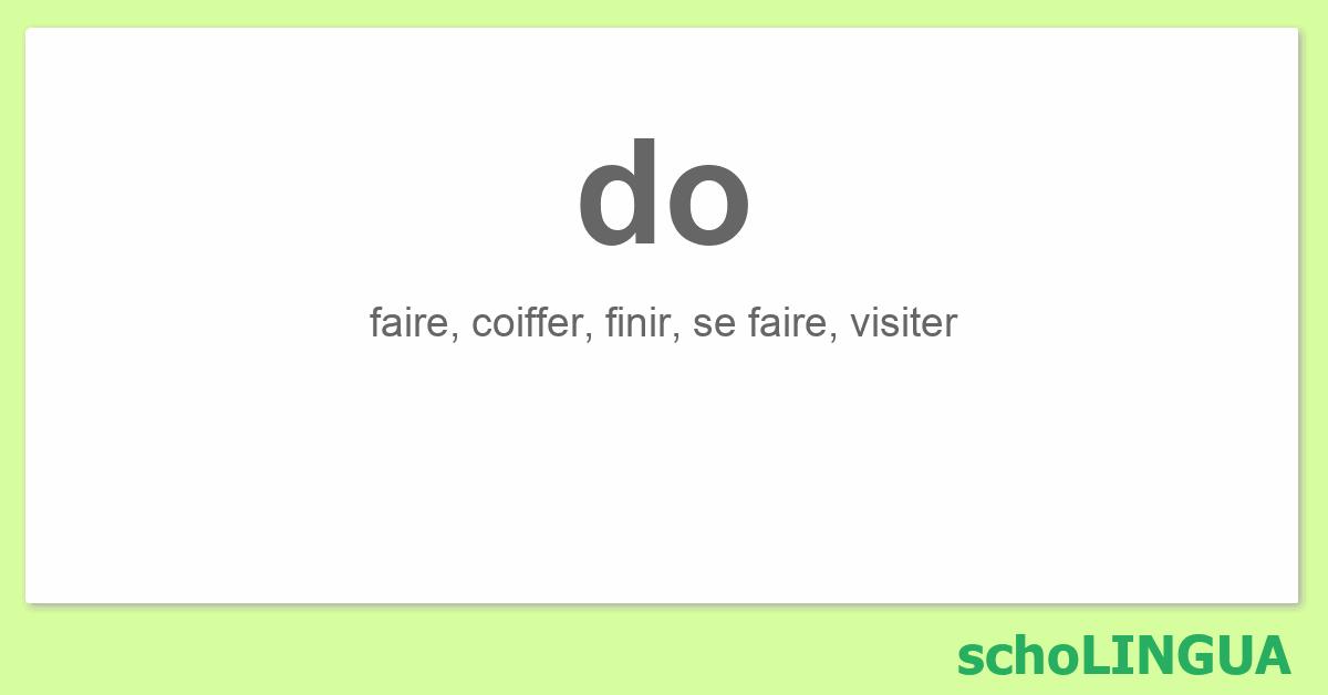Do Conjugaison Du Verbe Do Scholingua